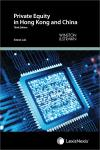 Private Equity in Hong Kong and China – Third Edition cover