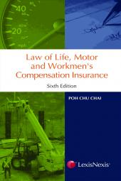 Law of Life, Motor & Workmen's Compensation Insurance - 6th Edition cover
