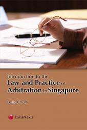 Law And Practice Of Arbitration In Singapore cover