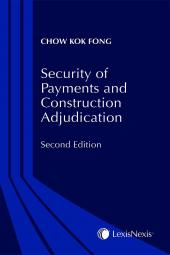 Security of Payments and Construction Adjudication (2nd Edition) cover