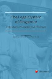 The Legal System of Singapore - Institutions, Principles and Practices cover