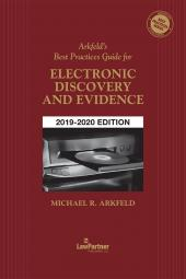 Arkfeld's Best Practices Guide for Electronic Discovery and Evidence cover