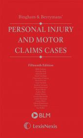 Bingham and Berrymans' Personal Injury and Motor Claims Cases 15th edition cover