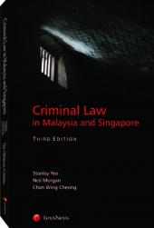 Criminal Law in Malaysia and Singapore, Third Edition cover