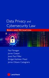 Data Privacy and Cybersecurity Law: Risks and Mitigation [eBook] cover