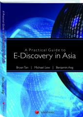 A Practical Guide to E-Discovery in Asia cover