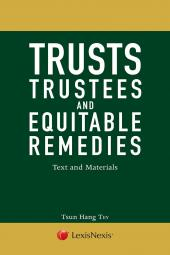 Trusts, Trustees and Equitable Remedies - Text and Materials [eBook] cover