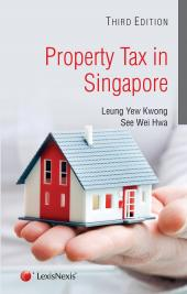 Property Tax in Singapore (3rd Edition) [eBook] cover