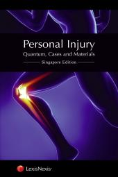 Personal Injury: Quantum, Cases And Materials (Singapore Edition) [eBook] cover