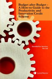 Budget after Budget - A How-to Guide to the Productivity and Innovation Credit Scheme [eBook] cover