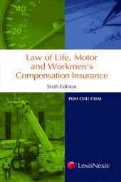 Law of Life, Motor & Workmen's Compensation Insurance - 6th Edition [eBook] cover