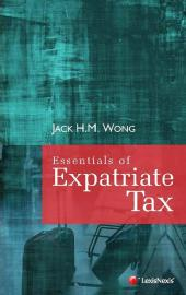 Essentials of Expatriate Tax [eBook] cover