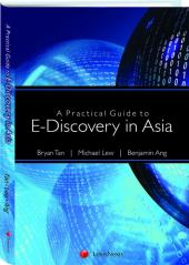 A Practical Guide to E-Discovery in Asia [eBook] cover