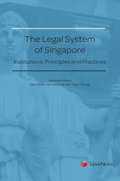 The Legal System of Singapore - Institutions, Principles and Practices [eBook] cover