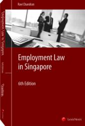 Employment Law in Singapore, Sixth Edition [eBook] cover