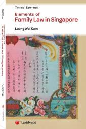 Elements of Family Law in Singapore, Third Edition cover