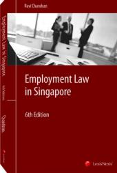 Employment Law in Singapore, Sixth Edition cover