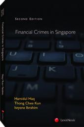 Financial Crimes in Singapore, Second Edition [Book + eBook] cover