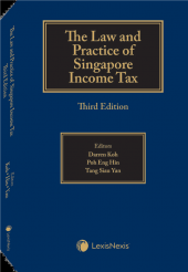 The Law & Practice of Singapore Income Tax, 3rd Edition cover