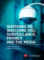Watching Me, Watching You: Surveillance, Privacy and the Media cover