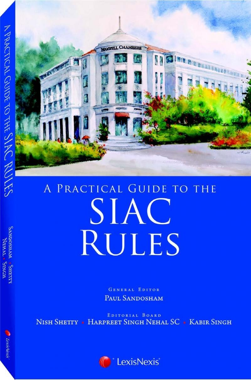 A practical guide to the siac rules lexisnexis singapore store fandeluxe Image collections